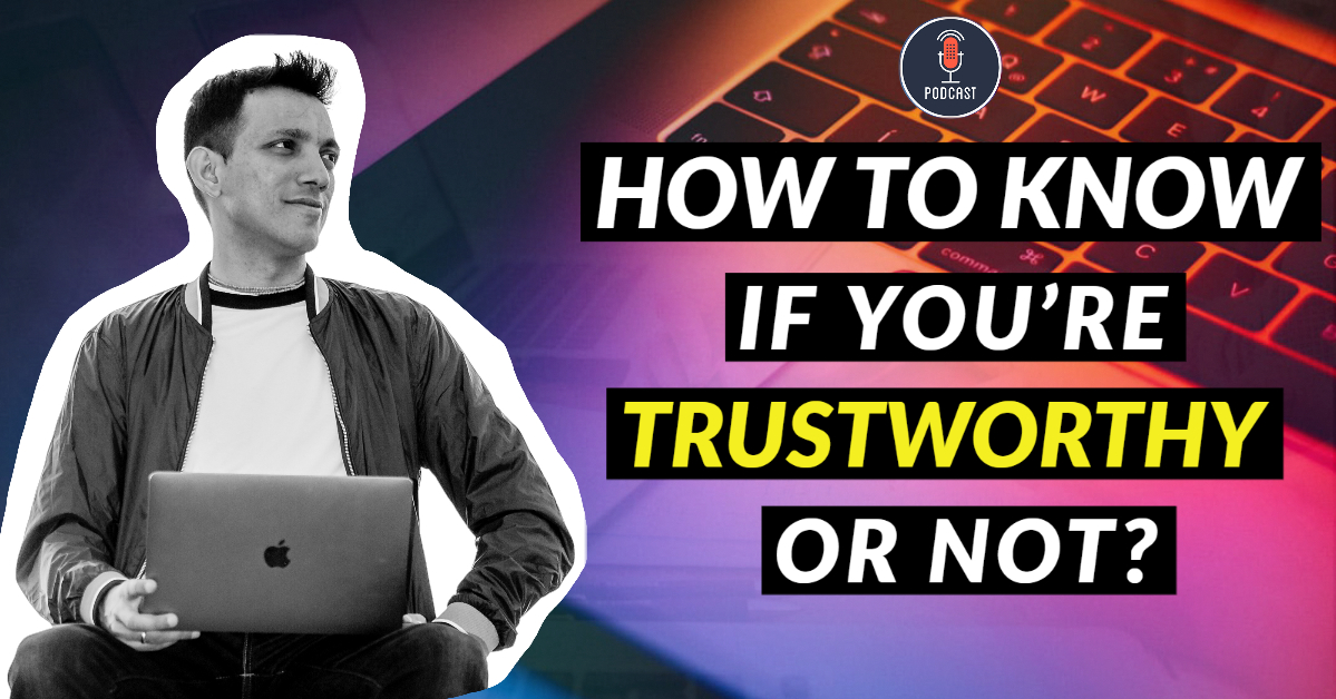 are-you-trustworthy-or-not