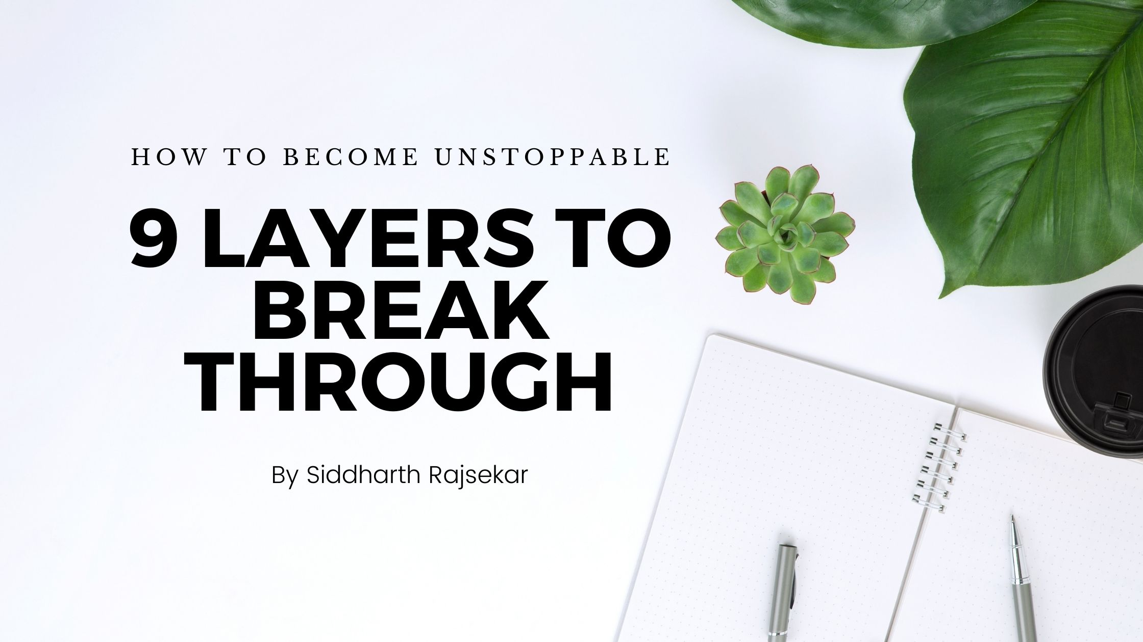 how to become unstoppable