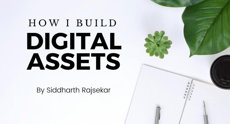 how I build digital assets