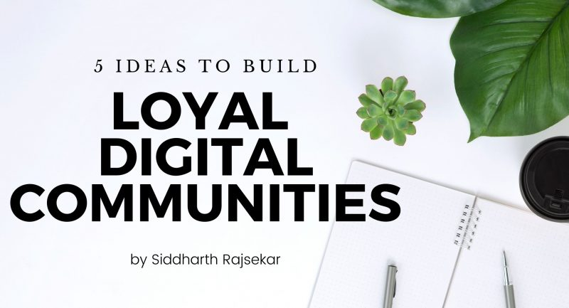 loyal digital comunities