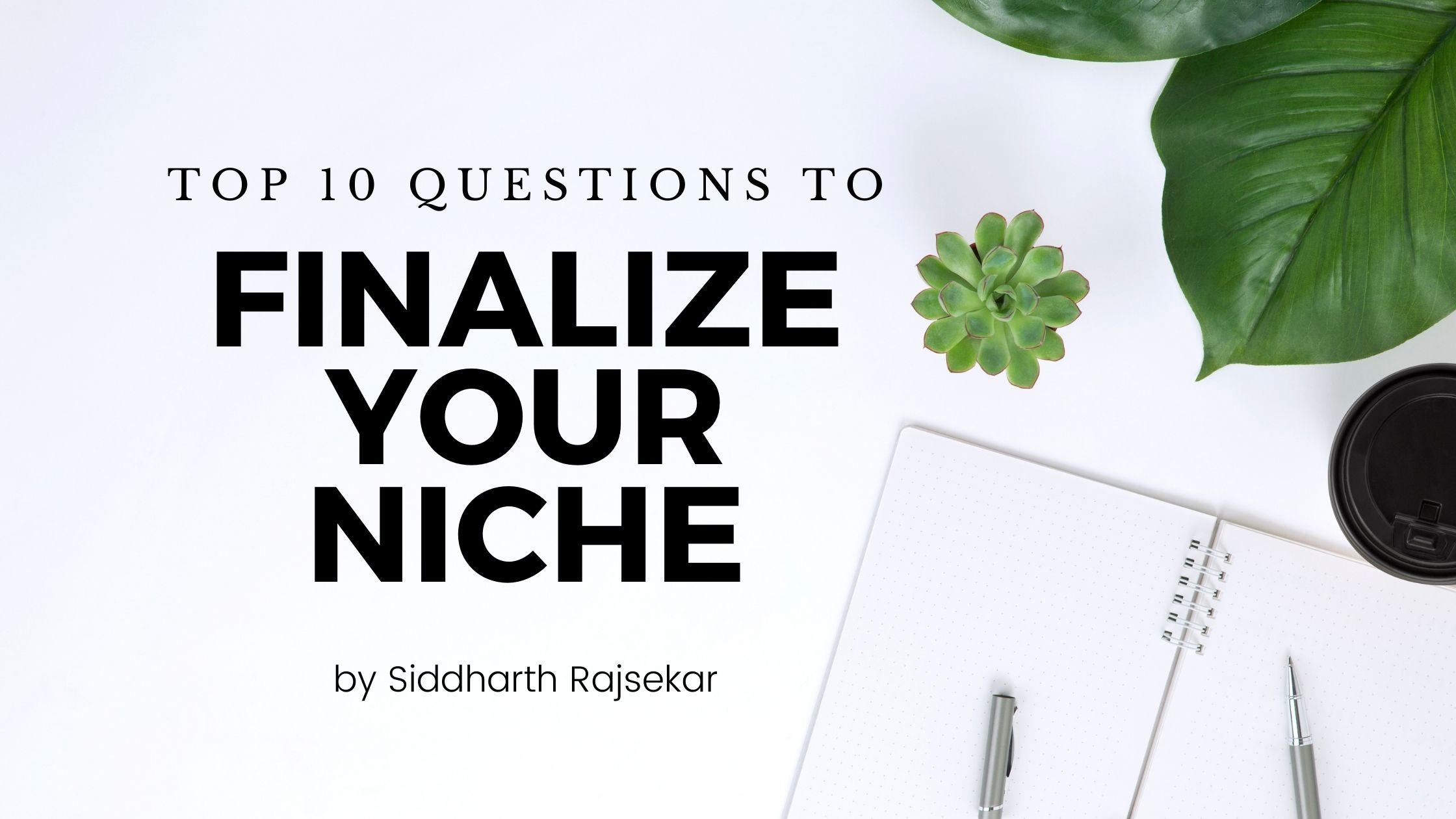 finalize your niche